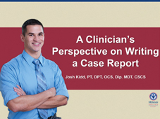 A Clinician's Perspective on Writing a Case Report